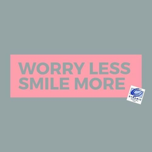 worry less smile more graphic